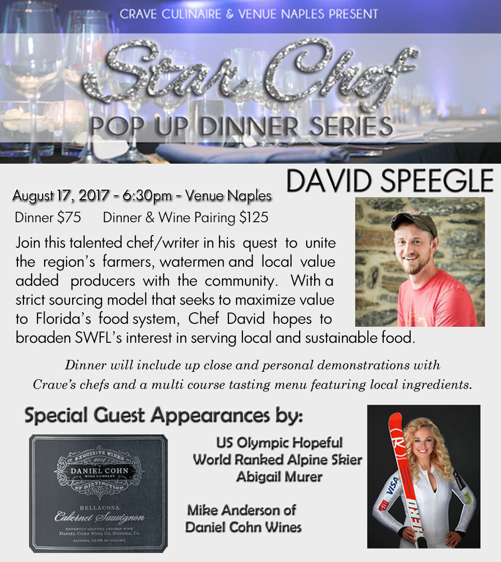 STAR CHEFS POP UP SERIES: David Speegle August 17th – Venue Naples
